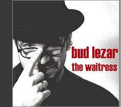 Bud Lezar - The Waitress